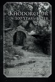 Khodorchur 100 Years Later by Raphael Gianighian
