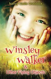 Winsley Walker and Other Flying Objects by Nancy Cadle Craddock