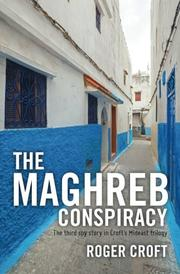THE MAGHREB CONSPIRACY by Roger Croft