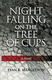 Night Falling On The Tree Of Cups by Evan K Margetson