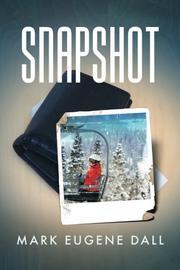 SNAPSHOT by Mark Dall