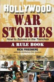 HOLLYWOOD WAR STORIES by Rick  Friedberg
