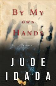 BY MY OWN HANDS by Jude Idada