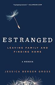 ESTRANGED by Jessica Berger  Gross