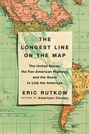 THE LONGEST LINE ON THE MAP by Eric Rutkow