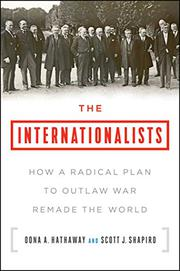 THE INTERNATIONALISTS by Oona A.  Hathaway