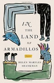 IN THE LAND OF ARMADILLOS by Helen Maryles Shankman