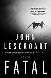 FATAL by John Lescroart