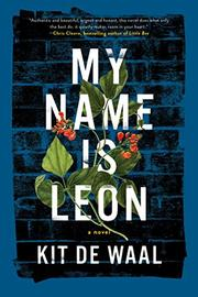 MY NAME IS LEON by Kit De Waal