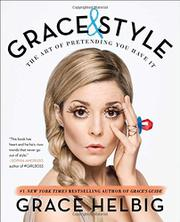 GRACE & STYLE by Grace Helbig
