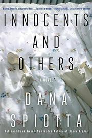 INNOCENTS AND OTHERS by Dana Spiotta
