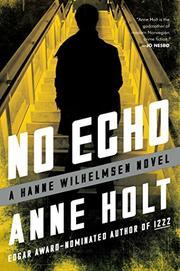 NO ECHO by Anne Holt