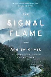 THE SIGNAL FLAME by Andrew Krivák