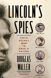 LINCOLN'S SPIES by Douglas Waller