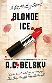 BLONDE ICE by R.G. Belsky