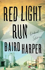 RED LIGHT RUN by Baird Harper
