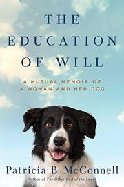 THE EDUCATION OF WILL by Patricia McConnell