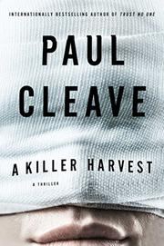 A KILLER HARVEST by Paul Cleave
