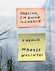 DARLING, I'M GOING TO CHARLIE by Maryse Wolinski