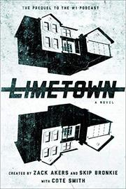 LIMETOWN by Zack Akers