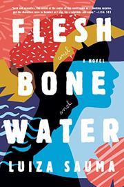 FLESH AND BONE AND WATER by Luiza Sauma