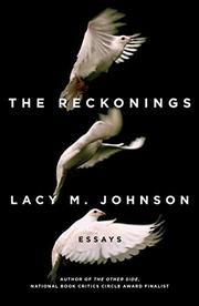 THE RECKONINGS by Lacy M. Johnson