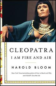 CLEOPATRA by Harold Bloom