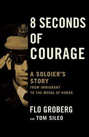 8 SECONDS OF COURAGE by Flo  Groberg