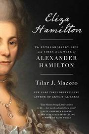 ELIZA HAMILTON by Tilar J. Mazzeo