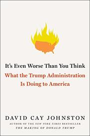 IT'S EVEN WORSE THAN YOU THINK by David Cay Johnston