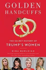 GOLDEN HANDCUFFS by Nina Burleigh