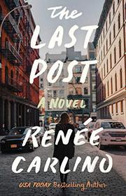 THE LAST POST by Renée Carlino