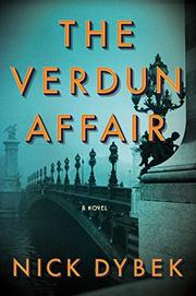 THE VERDUN AFFAIR by Nick Dybek