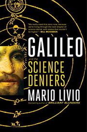 GALILEO AND THE SCIENCE DENIERS by Mario Livio