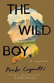 THE WILD BOY by Paolo Cognetti