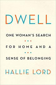DWELL by Hallie Lord