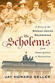 THE SCHOLEMS by Jay Howard Geller