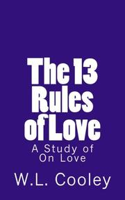 The Thirteen Rules of Love by W.L. Cooley