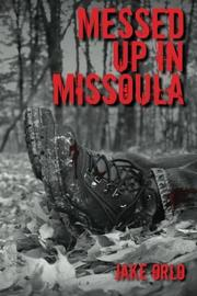 MESSED UP IN MISSOULA Cover