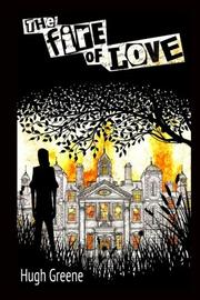 THE FIRE OF LOVE by Hugh Greene