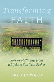 TRANSFORMING FAITH by Fred Howard