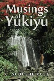 Musings of Yukiyu' by Rosa C. Scoushe