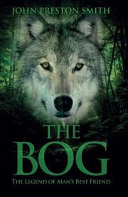 THE BOG by John Preston Smith