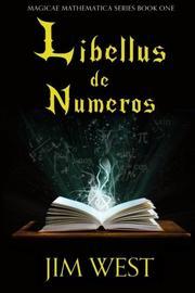 Libellus de Numeros by Jim West