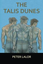 The Talis Dunes by Peter Lalor