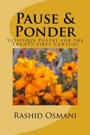 PAUSE AND PONDER by Rashid Osmani
