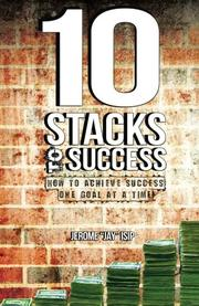 "10 STACKS TO SUCCESS by Jerome ""Jay"" Isip"