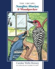 The Escape: Naughty Bluejay & Woodpecker by Carolee Wells Henney