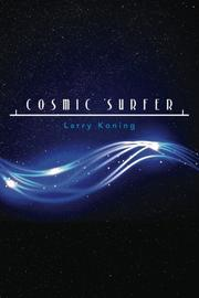COSMIC SURFER by Larry Koning