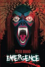 Emergence by Tyler Brand